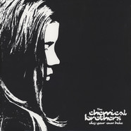 Chemical Brothers - Dig Your Own Hole