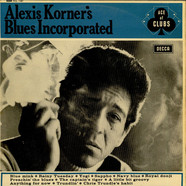 Blues Incorporated - Alexis Korner's Blues Incorporated