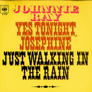 Johnnie Ray - Yes Tonight Josephine / Just Walking In The Rain