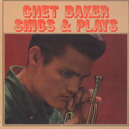 Chet Baker - Sings & Plays with Len Mercer and his Orchestra