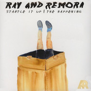 Ray & Remora - Startle It Up / The Happening