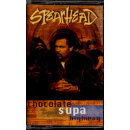Spearhead - Chocolate Supa Highway
