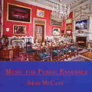 Sean McCann - Music For Public Ensemble
