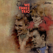 We Three Trio, The - The We Three Trio