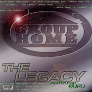 Group Home - The Legacy