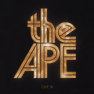 Ape, The - Give In