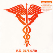 V.A. - Jazz Dispensary: Soul Diesel