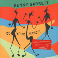 Kenny Garrett - Do Your Dance!