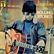 Rolling Stones, The - «L'âge D'or» Des Rolling Stones - Vol 2 - Not Fade Away