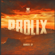 Prolix - Danger EP