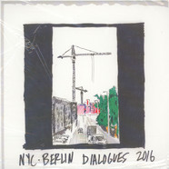Levon Vincent - NYC-Berlin Dialogues 2016