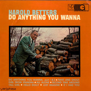 Harold Betters - Do Anything You Wanna