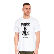 Carhartt WIP - Work Is Over T-Shirt