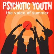 Psychotic Youth - Voice Of Summer
