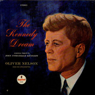 Oliver Nelson And His Orchestra - The Kennedy Dream