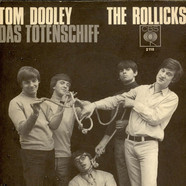 Rollicks, The - Tom Dooley / Das Totenschiff