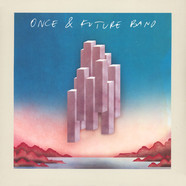 Once And Future Band - Once And Future Band