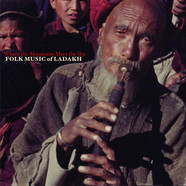 V.A. - Where The Mountains Meet the Sky: Folk Music of Ladakh