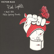 Victor Ruiz - Red Lights & Nevermind