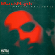 Blackmajik - Introducin' The Blackmajik