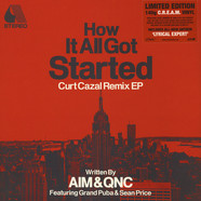 AIM & QNC - How It All Got Started Curt Cazal Remix EP