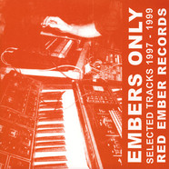 Ewan Jansen / Justin Zerbst - Embers Only (Selected Tracks 1997-1999)