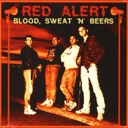 Red Alert - Blood, Sweat 'N' Beers