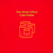 Colin Potter - The Ghost Office