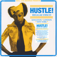 Soul Jazz Records presents - Hustle! Reggae Disco - Kingston, London, New York