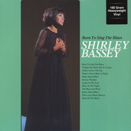 Shirley Bassey - Born To Sing The Blues