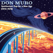 Don Muro - Synthesizer Pop for a New Age: 1974-1978