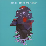 Ben Bix - Ben Bix And Feather