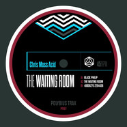 Chris Moss Acid - The Waiting Room EP
