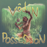 Vodun - Possession Black Vinyl Edition