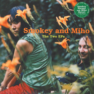 Smokey & Miho - Two Eps