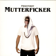 Frauenarzt - Mutterficker Black Vinyl Edition