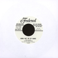 Jackie Brenston & Ike Turner'S Kings Of Rhythm - Gonna Wait For My Chance/What Can It Be