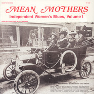 V.A. - Mean Mothers: Independent Women's Blues Volume 1