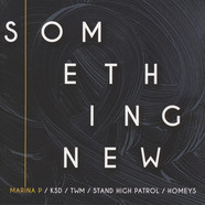 Homeys Records & Marina P present - Something New EP
