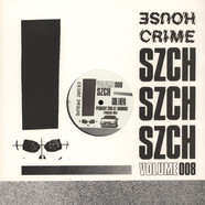 Szch - House Crime Volume 8