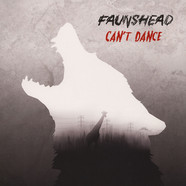Faunshead - Can't Dance