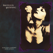 Rowland S. Howard / Lydia Lunch - Shotgun Wedding