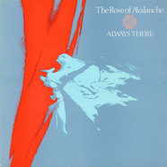 Rose Of Avalanche, The - Always There