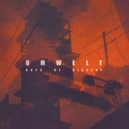 Umwelt - Days Of Dissent Coloured Vinyl Edition