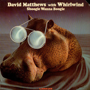 Dave Matthews with Whirlwind - Shoogie Wanna Boogie