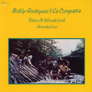 Bobby Rodríguez Y La Compañia - Salsa At Woodstock (Recorded Live)