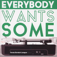 Texas Scratch League - Everybody Wants Some
