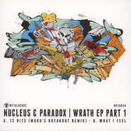 Nucleus & Paradox - Wrath Part 1