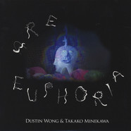 Dustin Wong & Takako Minekawa - Are Euphoria Limited Edition