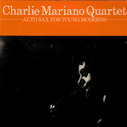 Charlie Mariano Quartet - Alto Sax For Young Moderns